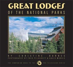 Great Lodges of the National Parks, published by W.W. West, Inc